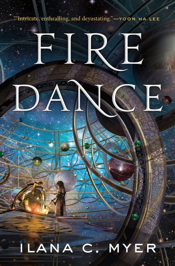 Fire Dance - The Harp and Ring Sequence #2 ebook by Ilana C. Myer