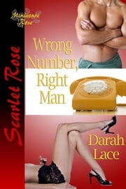 Wrong Number, Right Man ebook by Darah Lace