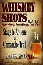 Whiskey Shots ebook by Darrel Sparkman