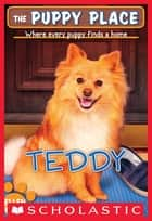 The Puppy Place #28: Teddy ebook by