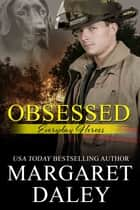 Obsessed eBook by Margaret Daley