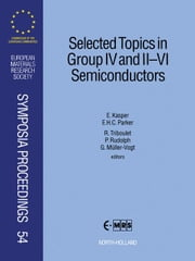 Selected Topics in Group IV and II-VI Semiconductors ebook by Parker, E.H.C.
