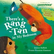 There's a Rang-Tan in My Bedroom ebook by James Sellick, Frann Preston-Gannon
