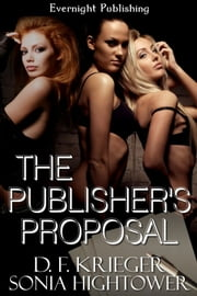 The Publisher's Proposal ebook by D.F. Krieger
