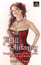 Hall of Infamy: Taught to dance to the rhythm of birch and leather ebook by Amanita Virosa
