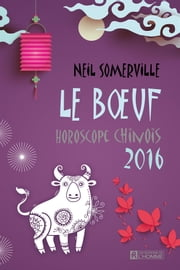Boeuf 2016 ebook by Neil Somerville