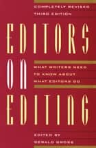 Editors on Editing ebook by Gerald  C. Gross