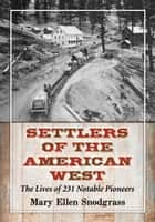 Settlers of the American West ebook by Mary Ellen Snodgrass