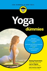 Yoga para Dummies ebook by Larry Payne, Georg Feuerstein, Parramón Ediciones,...