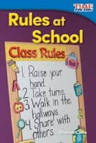 Rules at School ebook by Sharon Coan