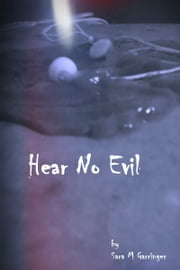 Hear No Evil ebook by Sara M. Garringer