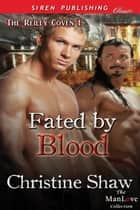 Fated by Blood ebook by Christine Shaw