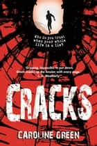 Cracks ebook by Caroline Green