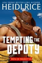 Tempting the Deputy ekitaplar by Heidi Rice