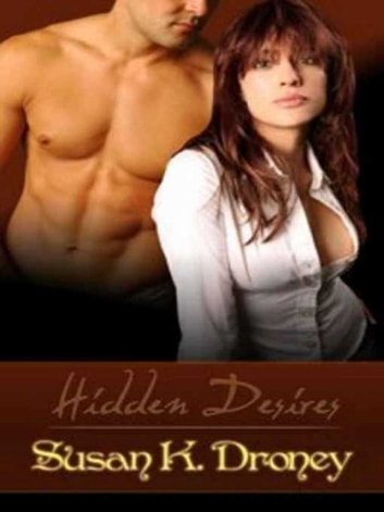 Hidden Desires ebook by Susan K. Droney