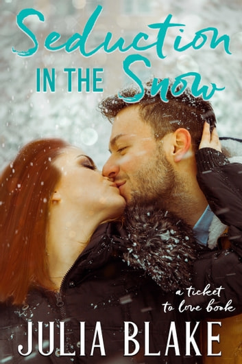 Seduction In The Snow Ebook By Julia Blake
