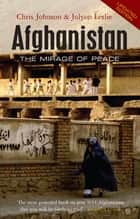 Afghanistan ebook by Chris Johnson,Jolyon Leslie