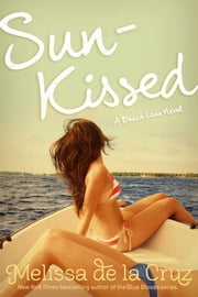 Sun-Kissed ebook by Melissa de la Cruz