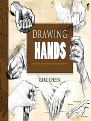 Drawing Hands ebook by Carl Cheek