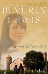 SummerHill Secrets : Volume 2 ebook by Beverly Lewis