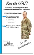 Pass the CFAT!  Complete Canadian Forces Aptitude Test Study Guide and Practice Test Questions