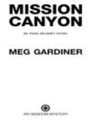 Mission Canyon - An Evan Delaney Novel ebook by Meg Gardiner