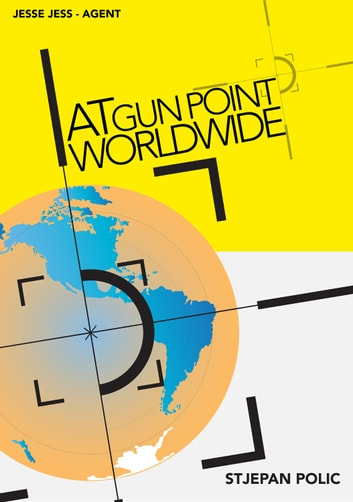 At Gun Point Worldwide ebook by Stjepan Polic