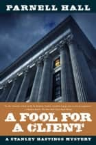 A Fool for a Client ebook by Parnell Hall