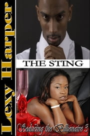 Seducing the Billionaire: The Sting (#3) 電子書籍 Lexy Harper