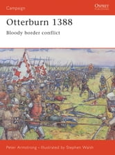 Otterburn 1388 - Bloody Border Conflict ebook by Peter Armstrong