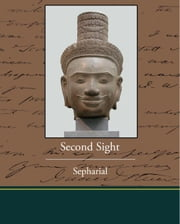 Second Sight ebook by Sepharial