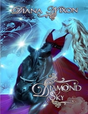 Diamond Sky ebook by Diana Nixon