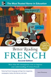 Better Reading French, 2nd Edition ebook by Annie Heminway