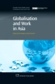 Globalisation and Work in Asia ebook by Burgess, John