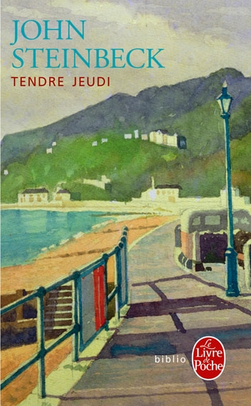 Tendre Jeudi eBook by John Steinbeck