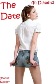The Date (In Diapers) ebook by Joanne Napper