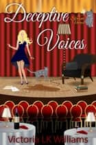 Deceptive Voices - Storm Voices , #2 ebook by Victoria LK Williams
