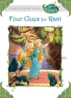 Disney Fairies: Four Clues for Rani ebook by Judith Clarke