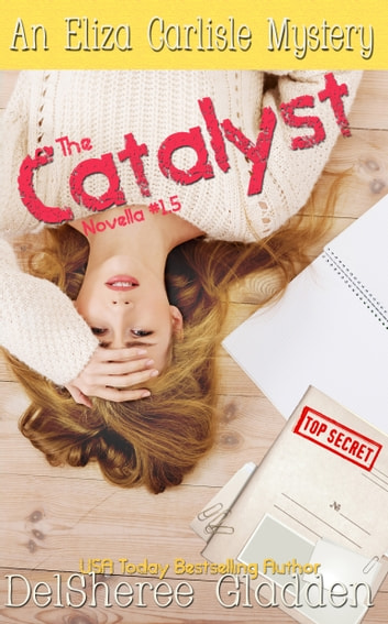 The Catalyst (Novella 1.5) ebook by DelSheree Gladden