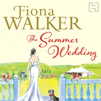 The Summer Wedding audiobook by Fiona Walker