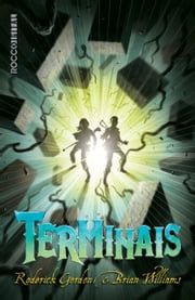 Terminais ebook by Roderick Gordon,Brian Williams