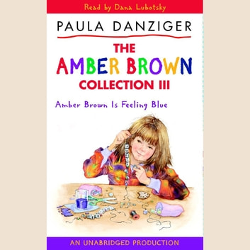 Amber Brown Is Feeling Blue audiobook by Paula Danziger