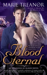 Blood Eternal - An Awakened by Blood Novel ebook by Marie Treanor