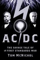 AC/DC ebook by Tom McNichol
