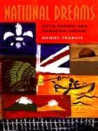 National Dreams ebook by Daniel Francis