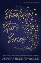 Shooting Stars series ebook by Aurora Rose reynolds