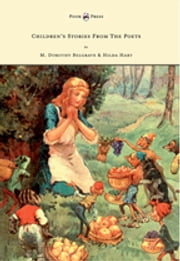 Children's Stories from the Poets - Illustrated by Frank Adams ebook by M. Dorothy Belgrave, Frank Adams
