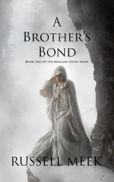 A Brother's Bond ebook by Russell Meek