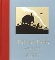 Tale of Tales ebook by Tony Mitton,Peter Bailey