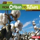 From Cotton to T-Shirt audiobook by